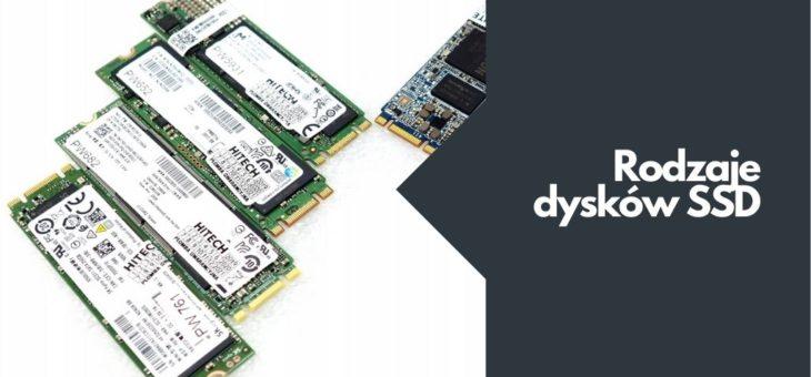 Rodzaje dysków SSD