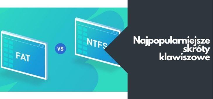 FAT vs. NTFS? Czym się różnią?